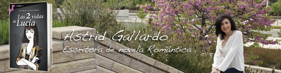 Las 2 vidas de Lucía, la novela de Astrid Gallardo