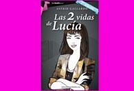 Las 2 vidas de Lucía. Nº 1 en Amazon