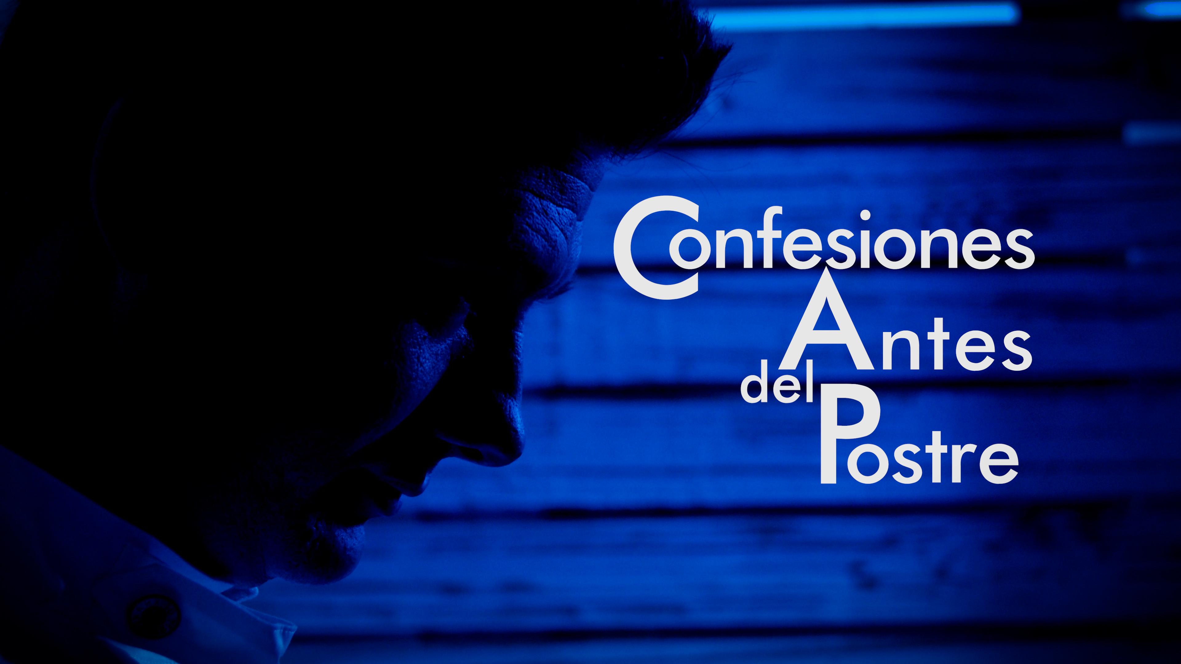 Confesiones Antes del Postre, un programa de gastronomía muy diferente